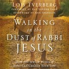 Walking in the Dust of Rabbi Jesus eAudio