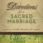Devotions For a Sacred Marriage eAudio