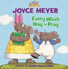 Every Which Way to Pray (Everyday Zoo Series) eAudio