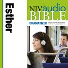 NIV, Audio Bible, Dramatized: Esther, Audio eAudio