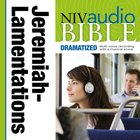NIV Audio Bible, Dramatized: Jeremiah and Lamentations, Audio eAudio