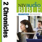 NIV, Audio Bible, Dramatized: 2 Chronicles, Audio eAudio