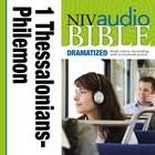 NIV, Audio Bible, Dramatized: 1 and 2 Thessalonians, 1 and 2 Timothy, Titus, and Philemon, Audio eAudio