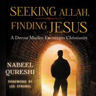 Seeking Allah, Finding Jesus eAudio