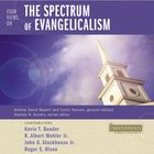 Four Views on the Spectrum of Evangelicalism (Counterpoints Series) eAudio