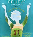 Believe Storybook (Believe (Zondervan) Series)