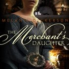 The Merchant's Daughter (#02 in Hagenheim - My Fairy Tale Romance Series) eAudio