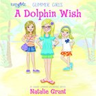 A Dolphin Wish (Faithgirlz! Series) eAudio