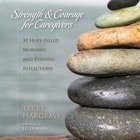 Strength and Courage For Caregivers eAudio