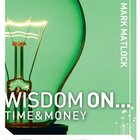 Wisdom on ... Time and Money (Wisdom On Series) eAudio