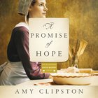 A Promise of Hope (Kauffman Amish Bakery Series) eAudio