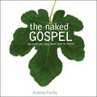 The Naked Gospel eAudio