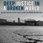 Deep Justice in a Broken World eAudio