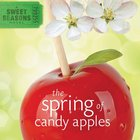The Spring of Candy Apples (Sweet Seasons Series) eAudio