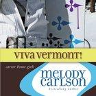 Viva Vermont! (#04 in Carter House Girls Series) eAudio