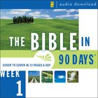 Bible in 90 Days: Week 1: Genesis 1:1 - Exodus 40: The 38 eAudio