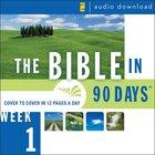 Bible in 90 Days: Week 1: Genesis 1:1 - Exodus 40: The 38