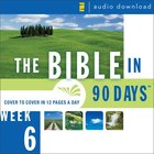 Bible in 90 Days: Week 6: Esther 1:1 - Psalm 89: The 52 eAudio