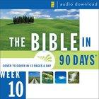 Bible in 90 Days: Week 10: Daniel 9:1 - Matthew 26: The 75