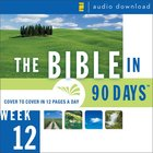 Bible in 90 Days: Week 12: Acts 7:1 - Colossians 4: The 18 eAudio