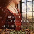 The Beautiful Pretender (#02 in Thornbeck - Medieval Fairy Tale Series) eAudio