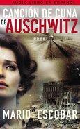 Cancin De Cuna De Auschwitz CD