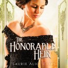 The Honorable Heir (Heartsong Audio Series)