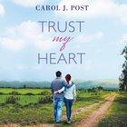 Trust My Heart eAudio