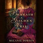 Beneath a Golden Veil eAudio