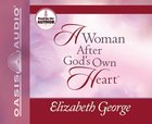 A Woman After God's Own Heart eAudio