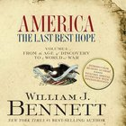 America: The Last Best Hope (Unabridged, 18 Cds) (Volume I) eAudio
