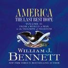 America: The Last Best Hope (Volume Ii) eAudio