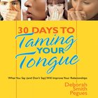 30 Days to Taming Your Tongue eAudio