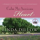 Calm My Anxious Heart eAudio