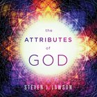 The Attributes of God Teaching Series eAudio