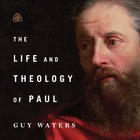 The Life and Theology of Paul Teaching Series eAudio