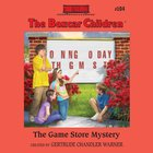 The Game Store Mystery (#104 in Boxcar Children Audio Series) eAudio