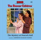The Mystery At Peacock Hall (#063 in Boxcar Children Audio Series) eAudio