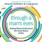 Through a Man's Eyes eAudio