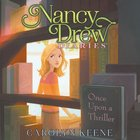 Once Upon a Thriller (#04 in Nancy Drew Diaries Audio Series)