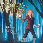 Sabotage At Willow Woods (#05 in Nancy Drew Diaries Audio Series) eAudio
