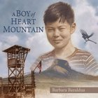 A Boy of Heart Mountain eAudio