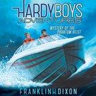 Mystery of the Phantom Heist (#02 in Hardy Boys Adventures Audio Series) eAudio