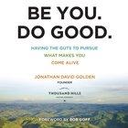 Be You. Do Good. eAudio