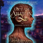 Out of Abaton, Book 1 (#01 in Out Of Abaton Audio Series)