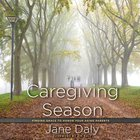 The Caregiving Season eAudio