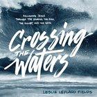 Crossing the Waters eAudio
