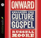 Onward: Engaging the Culture Without Losing the Gospel eAudio