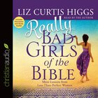 Really Bad Girls of the Bible eAudio