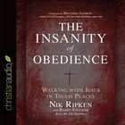 The Insanity of Obedience eAudio